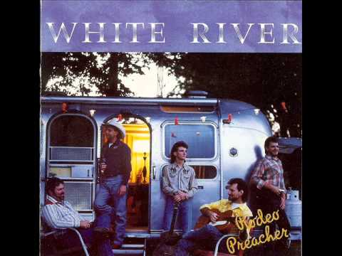 White River - He Is My Everything