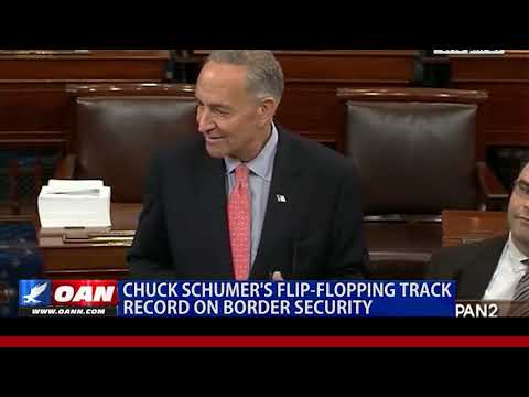 Chuck Schumer's Flip-Flopping Track Record on Border Security