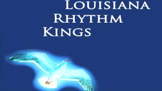 Louisiana Rhythm Kings - Lazy Daddy