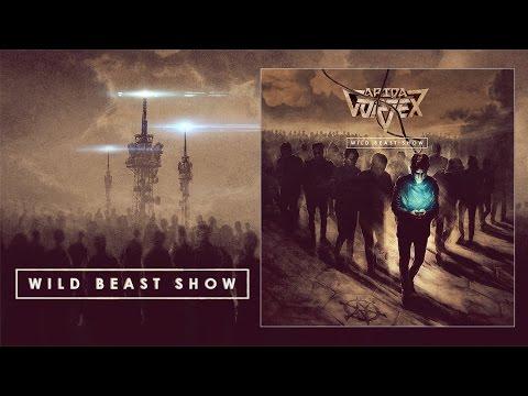 Arida Vortex - Wild Beast Show (album teaser)