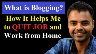 What is Blogging and How to Make Money From Blogging in Hindi, earn money from blogging in India