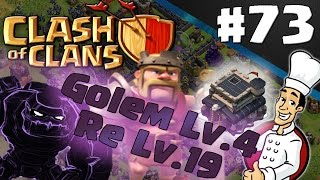 Clash of clans ITA ep73 | Cotto e Maxato : Golem Lv.4 e Re Lv.19