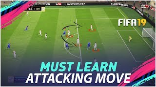 I DID 30-0 USING THIS VERY EFFECTIVE ATTACKING TRICK - FIFA 19 TUTORIAL !!!