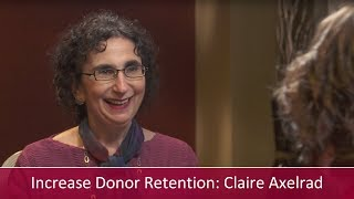 Increase Donor Retention: Interview with Claire Axelrad