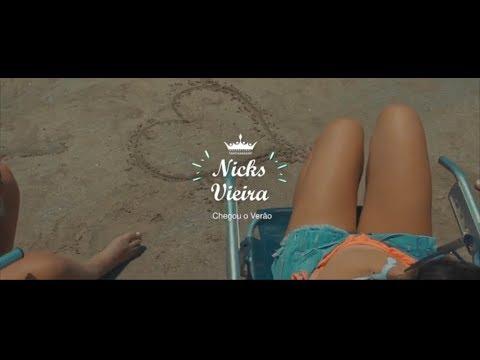 Nicks Vieira- Chegou o Verão