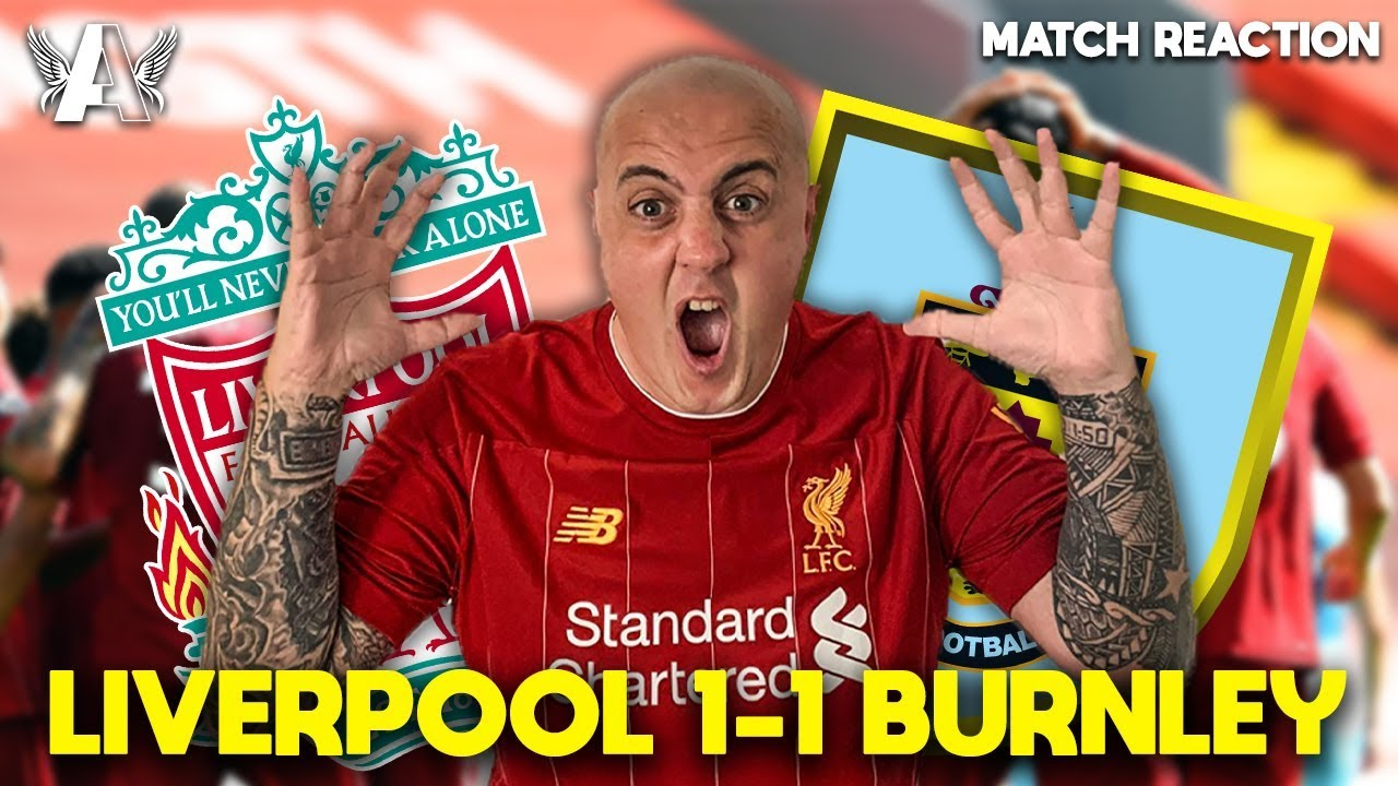 TOO MANY WASTED CHANCES | Liverpool 1-1 Burnley Match Reaction