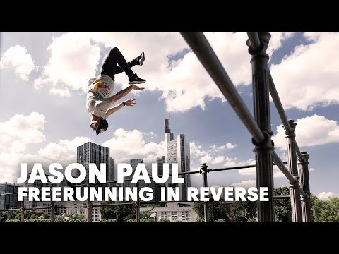 Is Freerunning In Reverse Even Better? | with Jason Paul