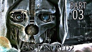 Dishonored 2 Gameplay German #3 - Willkommen in Karnaca - Let