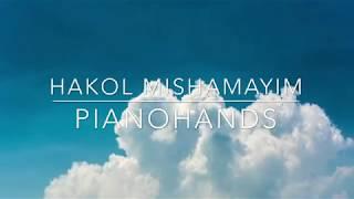 Hakol Mishamayim - Mordechai Shapiro - Pianohands