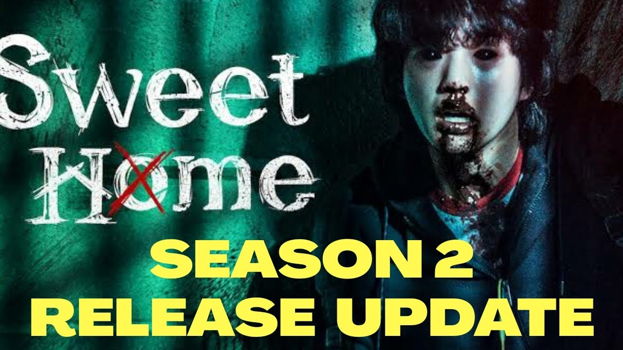 The second season of sweet home can adapt the webtoon it was originally based on for its plot. Sweet Home Season 2 Release Date Sweet Home Sweet Home 2 Release Date Update Netflix Faheem Youtube