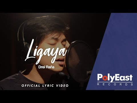 Drei Raña - Ligaya - (Official Lyric Video)