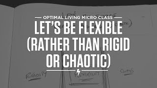 Let's Be Flexible (Rather than Rigid or Chaotic) Thumbnail