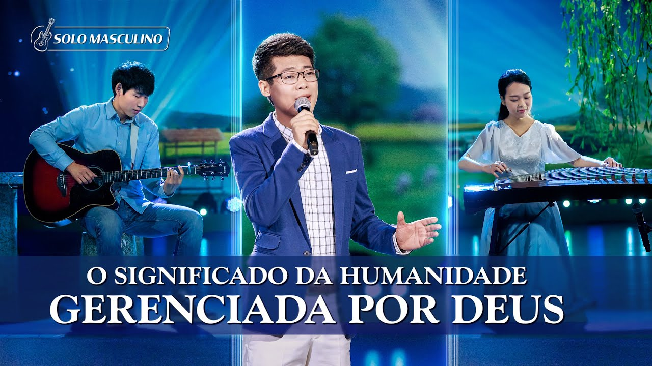 """Vídeo de hino 2020 """"O significado da humanidade gerenciada por Deus"""""""