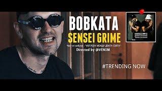 BOBKATA - SENSEI GRIME [Official Music Video]