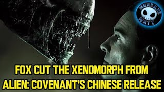 Fox cut the Xenomorph from ALIEN: COVENANT's Chinese release