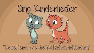 Leise, leise, wie die Kätzchen schleichen - Kinderlieder zum Mitsingen | Sing Kinderlieder