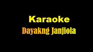 Download Karaoke Lagu Dayakng Janjiola (Remix Version)