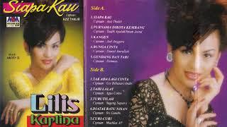 Siapa Kau Lilis Karlina Full
