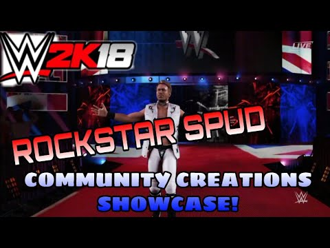 WWE2K18 - ROCKSTAR SPUD COMMUNITY CREATIONS SHOWCASE! (Entrance, Signature, & Finishers)