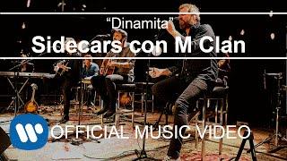 Sidecars - Dinamita (con M Clan)