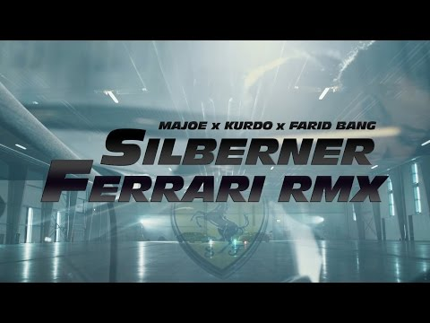 Majoe feat. Kurdo & Farid Bang ✖️ SILBERNER FERRARI RMX ✖️ [ official Video ] prod. by Juh-Dee #FF8