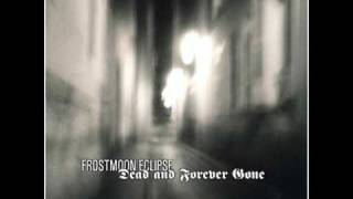 Watch Frostmoon Eclipse What Could Have Been video