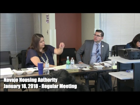 Navajo Housing Authority Regular Board meeting - January 18, 2018 (PART 1)