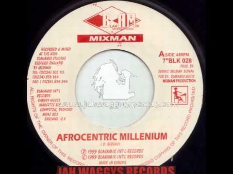 7'' Mixman - Afrocentric Millenium (Blakamix) [no dub]