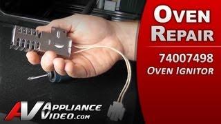 whirlpool igniter repair diagnostic stove range oven 74007498 replacement part