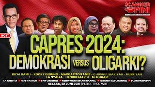 PILPRES 2024: DEMOKRASI VERSUS OLIGARKI   3 PERIODE VERSUS AMBANG BATAS CAPRES   SCANGKIR OPINI #6