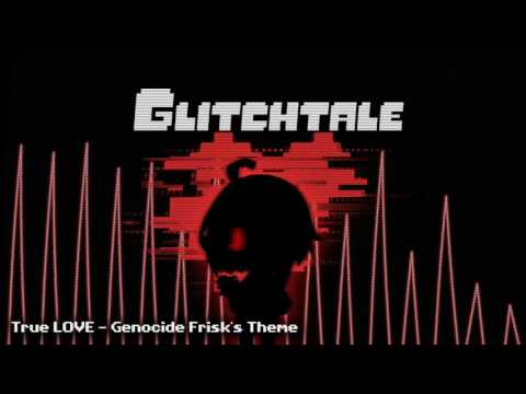 Glitchtale OST - True LOVE [Genocide Frisk's Theme]