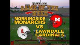 Football Game Of The Week - Morningside vs Lawndale - September 13, 2013