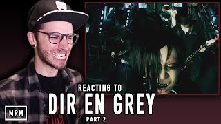 I go back and check out DIR EN GREY with songs that you BigMacs rec...