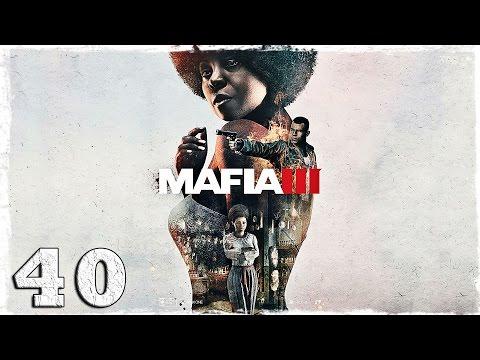 Смотреть прохождение игры Mafia 3. #40: Чемпион кулачных боев.