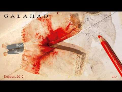 Galahad - Sleepers 2012