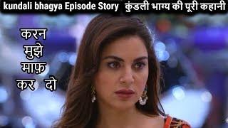 Video Kundali Bhagya Episode Story || Aug 2018 || Upcoming Twist and Updates in Kundali Bhagya download MP3, 3GP, MP4, WEBM, AVI, FLV Oktober 2018