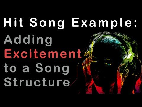Hit Songwriting Example - A Twist That Adds Excitement to a Typical Song Structure