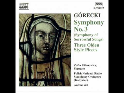 Gorecki  Symphony of Sorrowful Songs