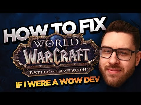 Fixing World of Warcraft - If I Were a WoW Dev | Cdew