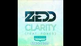 Zedd feat. Foxes - Clarity (W&W Bootleg) Mago Edit