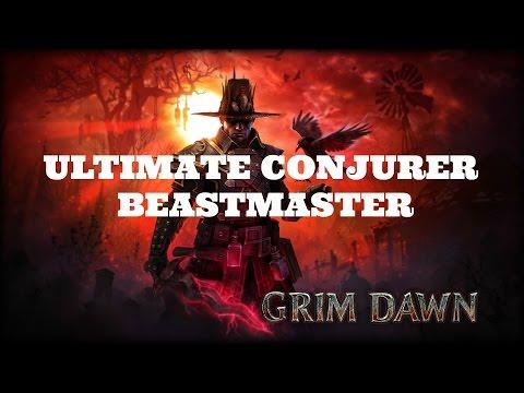 Grim Dawn Ultimate Conjurer  Beastmaster Build
