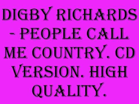 Digby Richards - People Call Me country. (cd version)