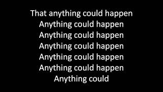 Ellie Goulding - Anything Could Happen - lyrics -onscreen