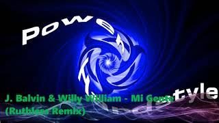 J Balvin Willy William Mi Gente Ruthless Remix.mp3