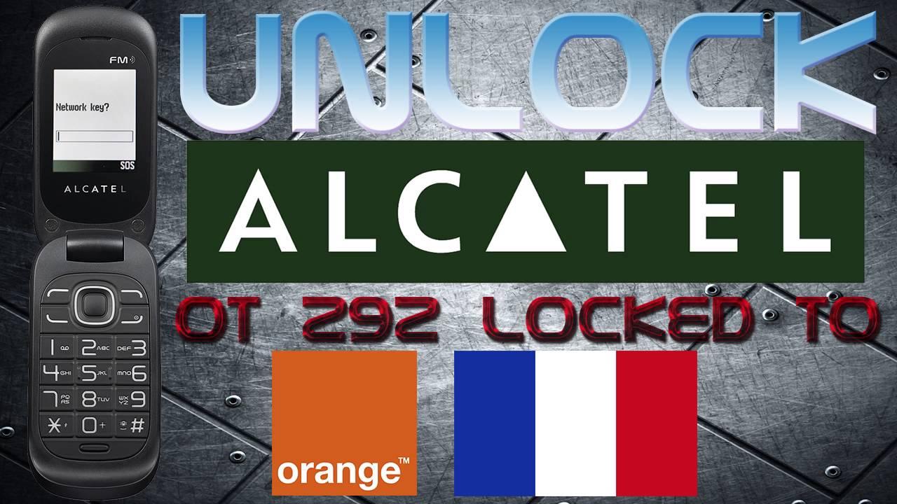 unlock alcatel ot 292 locked to orange france via otz