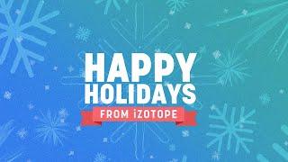 Introducing the iZotope Holiday Sale