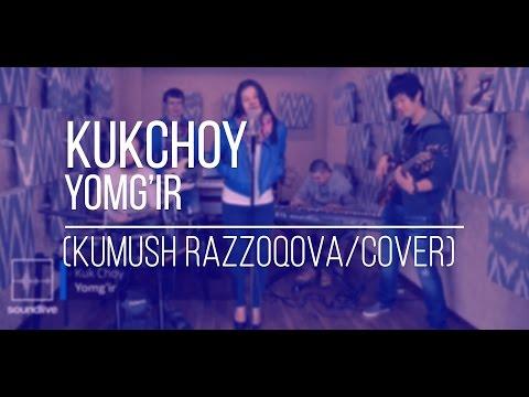 Kuk Choy - Yomg'ir (Kumush Razzoqova /Cover)