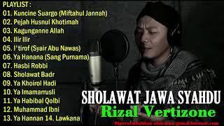 Full Sholawat Jawa Syahdu Terbaik Pilihan Rizal Vertisone HD