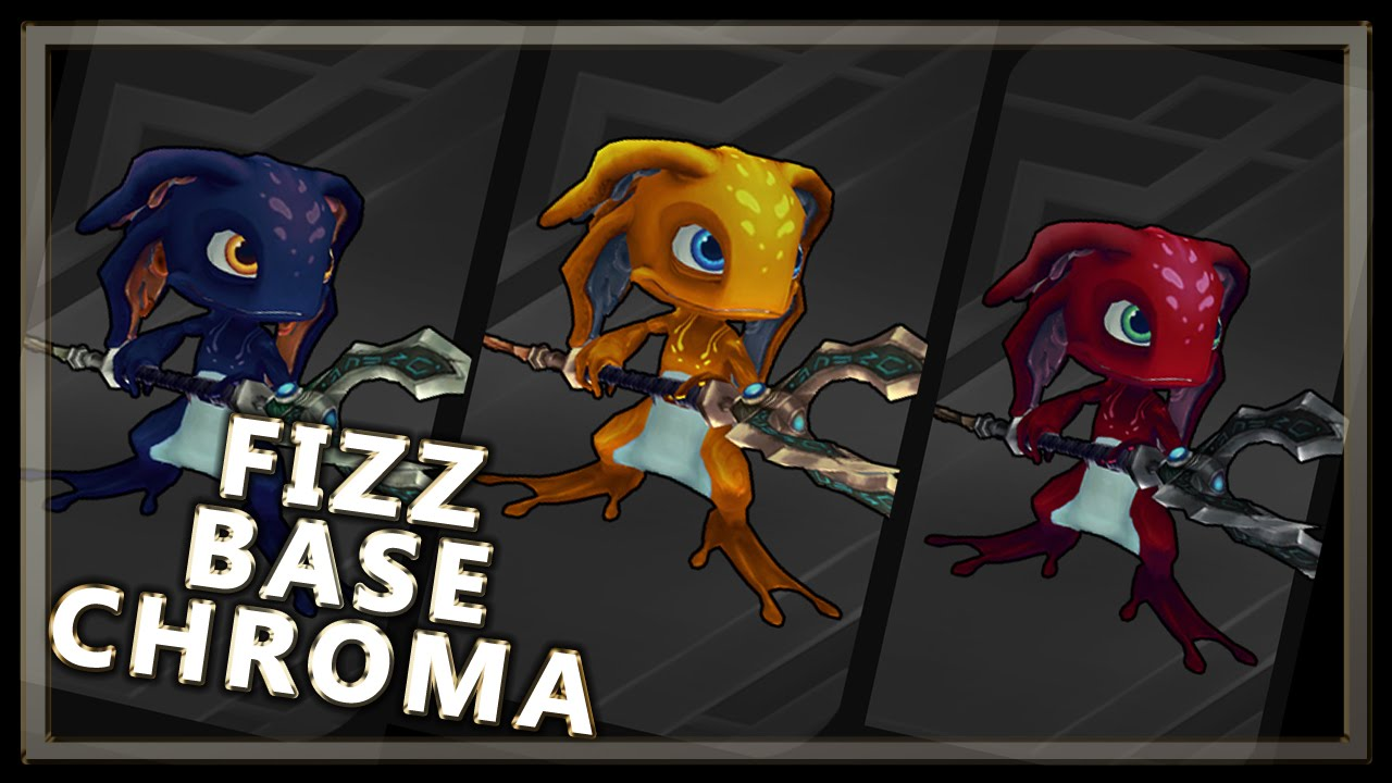 Fizz Base Chroma Pack League Of Legends Youtube