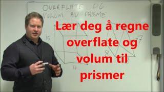 Lær deg å regne overflate og volum til prismer